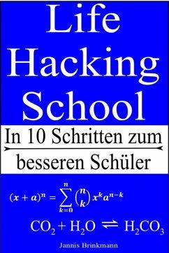Life Hacking School (eBook, ePUB) - Brinkmann, Jannis