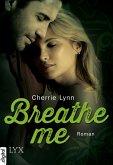 Breathe me (eBook, ePUB)