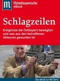 Die großen Schlagzeilen Ostbayerns (eBook, ePUB)