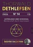 Astrologie und Schicksal - Meisterschaft durch Urprinzipien, Audio-CD
