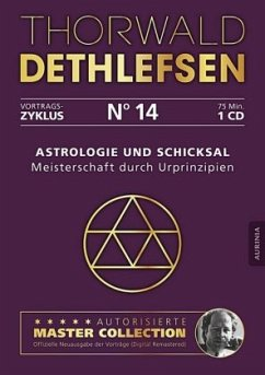 Astrologie und Schicksal - Meisterschaft durch Urprinzipien, Audio-CD - Dethlefsen, Thorwald