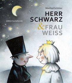 HERR SCHWARZ & FRAU WEISS - Schlüter, Manfred