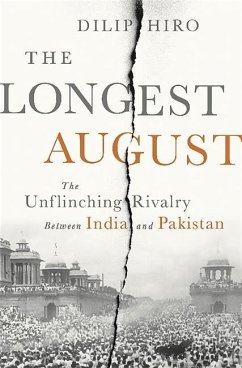 The Longest August: The Unflinching Rivalry Between India and Pakistan - Hiro, Dilip