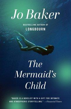 The Mermaid's Child - Baker, Jo