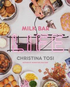 Milk Bar Life - Tosi, Christina