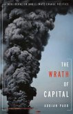 The Wrath of Capital