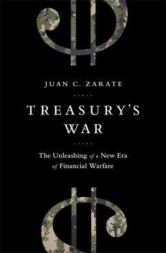 Treasury's War - Zarate, Juan
