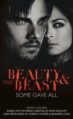 Beauty & the Beast: Some Gave All - Holder, Nancy