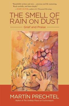 The Smell Of Rain On Dust - Prechtel, Martin