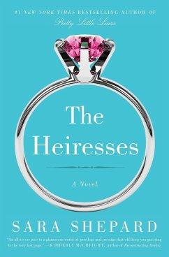 The Heiresses - Shepard, Sara