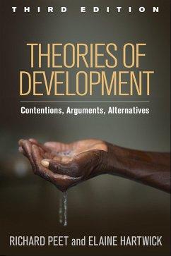 Theories of Development - Peet, Richard (Clark University, Worcester, USA); Hartwick, Elaine (Framingham State University, USA)