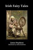 Irish Fairy Tales (Fully Illustrated)