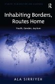 Inhabiting Borders, Routes Home