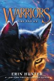 Warriors 02: Fire and Ice