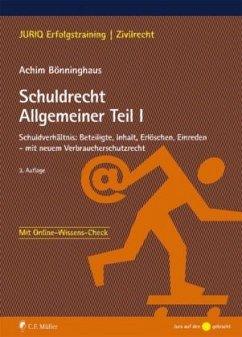 Schuldrecht Allgemeiner Teil I - Bönninghaus, Achim