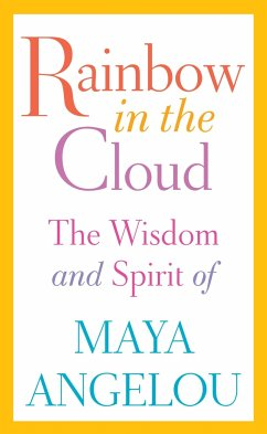 Rainbow in the Cloud - Angelou, Maya
