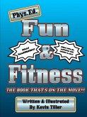Phys. Ed. Fun & Fitness Black & White