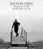 Das pure Leben. Die späten Jahre 1975–1990