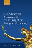 The Ecumenical Movement & the Making of the European Community (eBook, PDF)