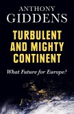 Turbulent and Mighty Continent (eBook, ePUB)