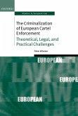 The Criminalization of European Cartel Enforcement (eBook, PDF)