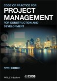 Code of Practice for Project Management for Construction and Development (eBook, ePUB)