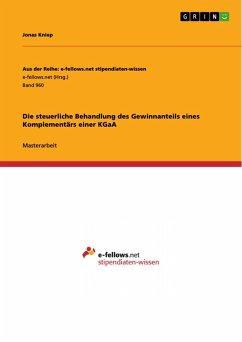 Die steuerliche Behandlung des Gewinnanteils eines Komplementärs einer KGaA (eBook, PDF)
