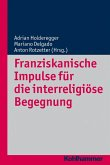 Franziskanische Impulse für die interreligiöse Begegnung (eBook, PDF)
