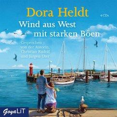 Wind aus West mit starken Böen, 4 Audio-CDs - Heldt, Dora