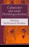 Giftmischer und andre Detektivgeschichten (eBook, ePUB)