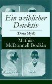 Ein weiblicher Detektiv (Dora Myrl) (eBook, ePUB)