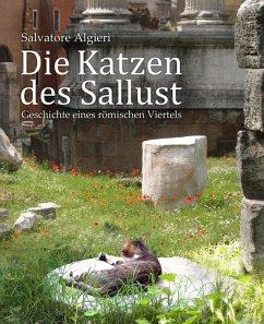 Die Katzen des Sallust (eBook, ePUB) - Algieri, Salvatore