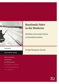 Russlands Fahrt in die Moderne (eBook, PDF) - Schenk, Frithjof Benjamin