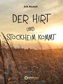 Der Hirt und Stockheim kommt (eBook, ePUB)
