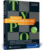 Einstieg in TYPO3 CMS 6.2 LTS, m. DVD-ROM