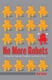 No More Robots
