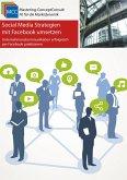 Social Media Strategien mit Facebook umsetzen (eBook, ePUB)