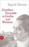 Goethes Freunde in Gotha und Weimar (eBook, ePUB)