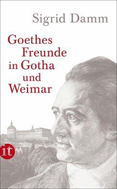 Goethes Freunde in Gotha und Weimar (eBook, ePUB) - Damm, Sigrid