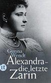 Alexandra - die letzte Zarin (eBook, ePUB)