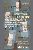 Depression als Störung des Gleichgewichts (eBook, PDF)
