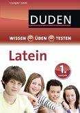 Wissen - Üben - Testen: Latein 1. Lernjahr (eBook, PDF)