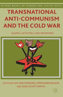 Transnational Anti-Communism and the Cold War (eBook, PDF)