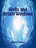 Wells and Bright Windows (eBook, ePUB)