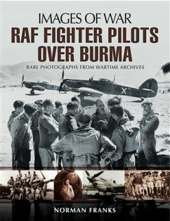 RAF Fighter Pilots Over Burma (eBook, PDF) - Franks, Norman