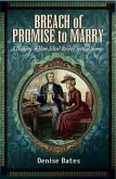Breach of Promise to Marry (eBook, PDF)