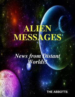 Alien Messages: News from Distant Worlds! (eBook, ePUB) - Abbotts, The