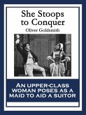 She Stoops to Conquer (eBook, ePUB)