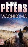 Wachkoma / Hannah Jakob Bd.2 (eBook, ePUB)