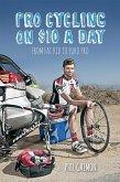 Pro Cycling on $10 a Day (eBook, ePUB)